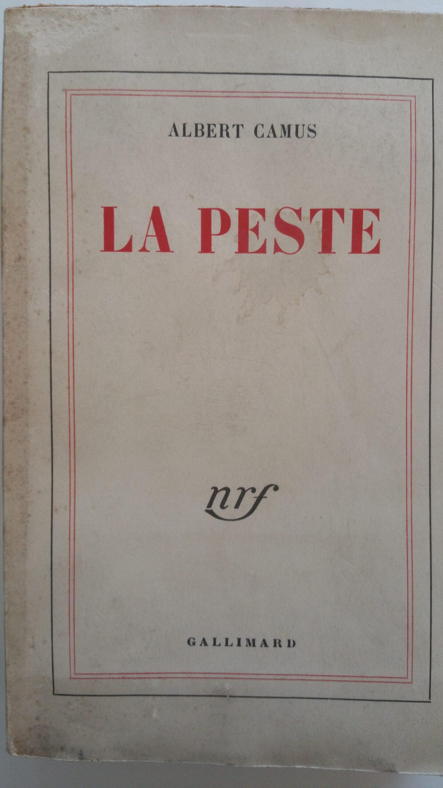 Alberto Camus -la Peste - ed. Gallimard -1947